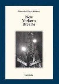 New Yorker Breaths recensione di Alessandro Spadoni