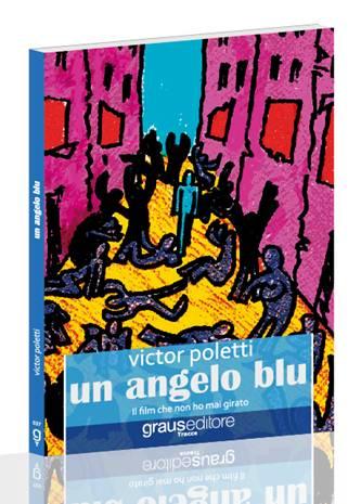 Victor Poletti – un angelo blu Graus Editore