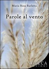 Parole al Vento di Maria Rosa Barletta