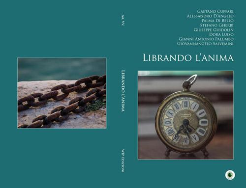 Librando l'Anima WIP Edizioni Gioia Lomasti e Alessandro Lattarulo