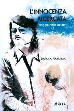 L'innocenza Ricercata di Stefano Galazzo