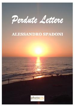 Perdute Lettere di Alessandro Spadoni