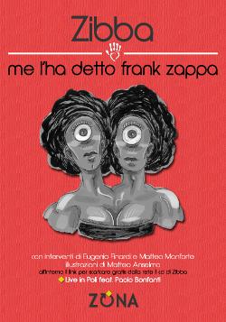 me lha detto frank zappa Zibba