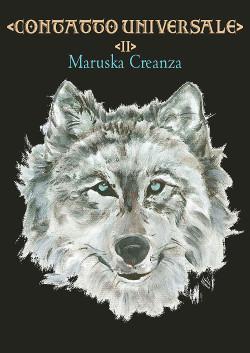 Contatto Universale Vol2 di Maruska Creanza