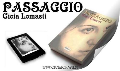 Passaggio Di Gioia Lomasti versione ebook e cartacea