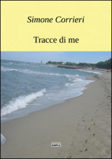 Tracce di me di Simone Corrieri
