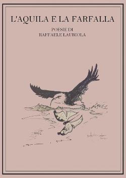 L'Aquila e la Farfalla di Raffaele Lauriola