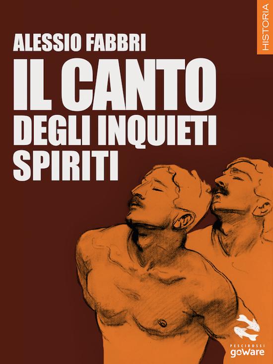 Il canto degli inquieti spiriti di Alessio Fabbri