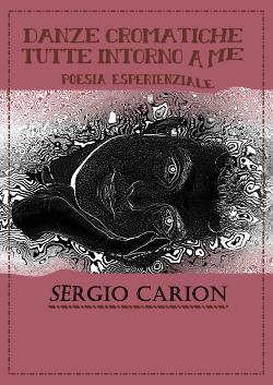 Danze Cromatiche tutte intorno a me di Sergio Carion