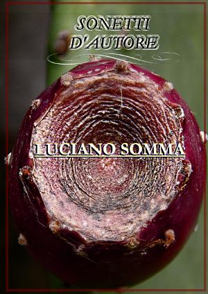 Sonetti d Autore di Luciano Somma
