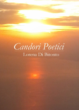 Candori Poetici di Lorena Di Bitonto