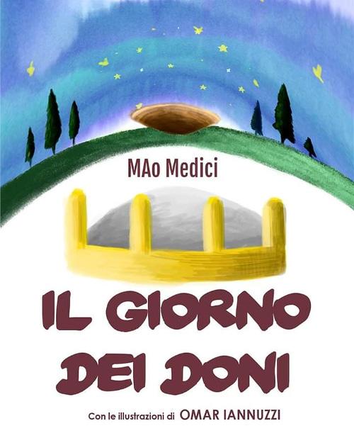 Il giorno dei doni di MAo Medici