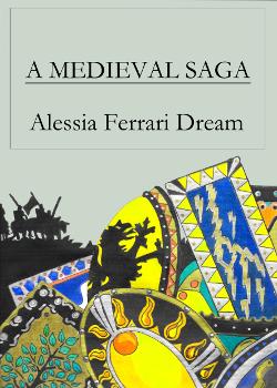 A medieval saga Alessia Ferrari