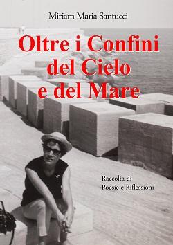 Oltre i confini del cielo e del mare di Miriam Maria Santucci